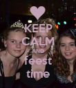 KEEP CALM AND feest time - Personalised Poster large