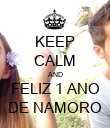 KEEP CALM AND FELIZ 1 ANO DE NAMORO - Personalised Poster large