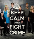 KEEP CALM AND FIGHT CRIME - Personalised Poster large
