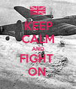 KEEP CALM AND FIGHT  ON  - Personalised Poster large