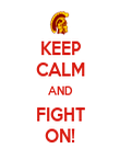 KEEP CALM AND FIGHT ON! - Personalised Poster large