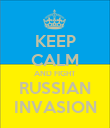 KEEP CALM AND FIGHT RUSSIAN INVASION - Personalised Poster large