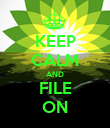 KEEP CALM AND FILE ON - Personalised Poster large