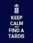 KEEP CALM AND FIND A TARDIS - Personalised Poster large