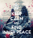 KEEP CALM AND  FIND  INNER PEACE - Personalised Poster large