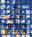 KEEP CALM AND FIQUE ON  NO FACE - Personalised Poster large