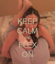 KEEP CALM AND FLEX ON - Personalised Poster large