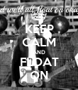 KEEP CALM AND FLOAT ON - Personalised Poster large