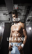 KEEP CALM AND FLY LIKE A BOSS - Personalised Poster large