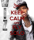 KEEP CALM AND  FLY SOLO - Personalised Poster large