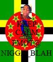 KEEP CALM AND FMOT@ NIGGA_BLAH - Personalised Poster small