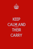 KEEP CALM AND FOCUS THEIR CARRY - Personalised Poster large