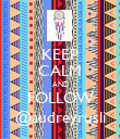 KEEP CALM AND FOLLOW @audreyrusli - Personalised Poster large