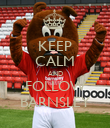 KEEP CALM AND FOLLOW BARNSLEY - Personalised Poster large
