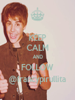 KEEP CALM AND FOLLOW @francypirullita - Personalised Poster large