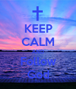 KEEP CALM AND Follow God - Personalised Poster large