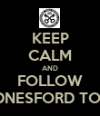 KEEP CALM AND FOLLOW HEDNESFORD TOWN - Personalised Poster large