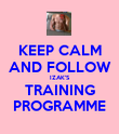 KEEP CALM AND FOLLOW IZAK'S TRAINING PROGRAMME - Personalised Poster large