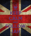 KEEP CALM AND FOLLOW JAH - Personalised Poster large