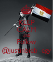KEEP CALM AND Follow @justinbieb_egy - Personalised Poster large