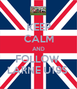 KEEP CALM AND FOLLOW  LARNE U19S  - Personalised Poster large