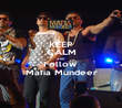 KEEP CALM AND Follow  Mafia Mundeer - Personalised Poster large