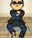 KEEP CALM AND FOLLOW MY  TWITTER : @BadZainal - Personalised Poster large