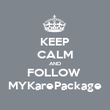 KEEP CALM AND FOLLOW  MYKarePackage - Personalised Poster large