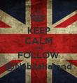 KEEP CALM AND FOLLOW @Nabilahamnd - Personalised Poster large