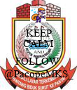 KEEP CALM AND FOLLOW  @PacopeMKS_ - Personalised Poster large