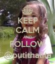 KEEP CALM AND FOLLOW @putithalita - Personalised Poster large
