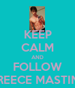 KEEP CALM AND FOLLOW REECE MASTIN - Personalised Poster large