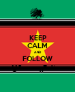 KEEP CALM AND FOLLOW @SranangFeiten - Personalised Poster small