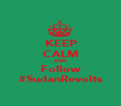 KEEP CALM AND Follow #SudanRevolts - Personalised Poster large