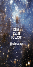 KEEP CALM AND FOLLOW @tabitasaur - Personalised Poster large