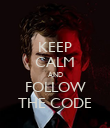 KEEP CALM AND FOLLOW THE CODE - Personalised Poster large