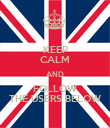 KEEP CALM AND FOLLOW THE USERS BELOW - Personalised Poster large