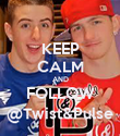KEEP CALM AND FOLLOW @Twist&Pulse - Personalised Poster large