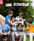 KEEP CALM AND FOLLOW UP ALL NIGHT - Personalised Poster large