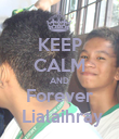 KEEP CALM AND Forever  Lialaihray - Personalised Poster large
