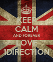 KEEP CALM AND FOREVER LOVE 1DIRECTION - Personalised Poster large