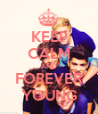 KEEP CALM AND FOREVER YOUNG - Personalised Poster large