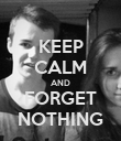 KEEP CALM AND FORGET NOTHING - Personalised Poster large
