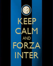 KEEP CALM AND FORZA INTER - Personalised Poster large