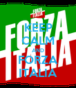 KEEP CALM AND FORZA ITALIA - Personalised Poster large