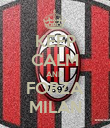 KEEP CALM AND FORZA MILAN - Personalised Poster large
