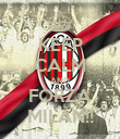 KEEP CALM AND FORZA MILAN!! - Personalised Poster large