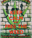 KEEP CALM AND FREE THE WEED - Personalised Poster large