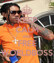 KEEP CALM AND FREE WORLDBOSS - Personalised Poster large