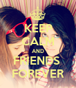 KEEP CALM AND FRIENDS  FOREVER - Personalised Poster large